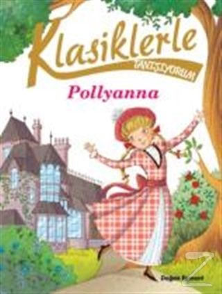 Klasiklerle Tanışıyorum- Pollyanna