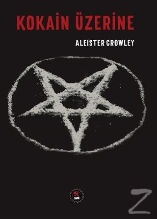 Kokain Üzerine Aleister Crowley