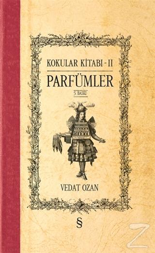 Kokular Kitabı 2 - Parfümler (Ciltli)