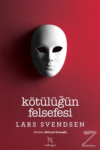 Kötülüğün Felsefesi Lars Fr. H. Svendsen