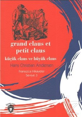 Küçük Claus ve Büyük Claus - Fransızca Hikayeler Seviye 3