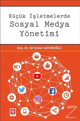 Küçük İşletmelerde Sosyal Medya Yönetimi