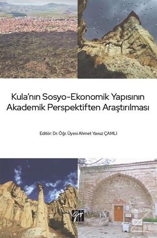 Kula'nın Sosyo-Ekonomik Yapısının Akademik Perspektiften Araştırılması