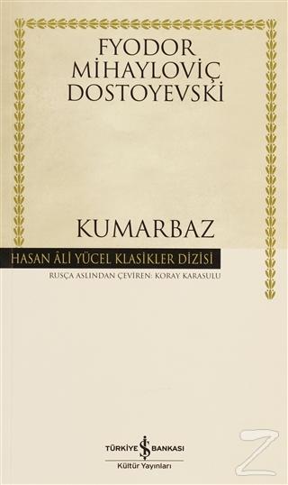 Kumarbaz - Hasan Ali Yücel Klasikleri %28 indirimli Fyodor Mihailoviç