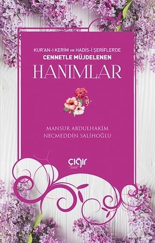 Kur'an-ı Kerim ve Hadis-i Şeriflerde Cennetle Müjdelenen Hanımlar