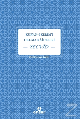Kur'an-ı Kerim'i Okuma Kaideleri - Tecvid