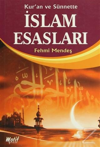 Kur'an ve Sünnette İslam Esasları
