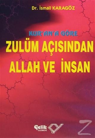 Kur'an'a Göre Zulüm Açısından Allah ve İnsan