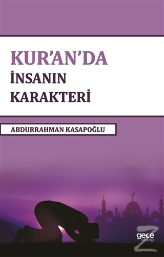 Kur'an'da İnsanın Karakteri