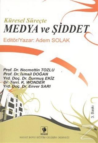 Küresel Süreçte Medya ve Şiddet