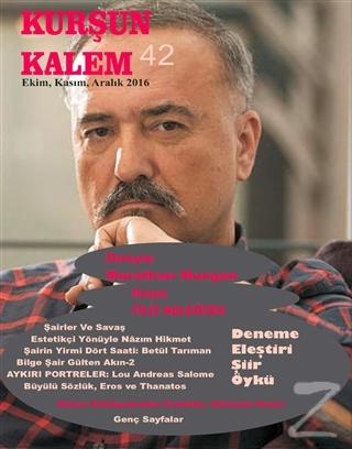 Kurşun Kalem Üç Aylık Edebiyat Dergisi Sayı: 42 Ekim-Kasım-Aralık 2016
