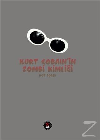 Kurt Cobain'in Zombi Kimliği