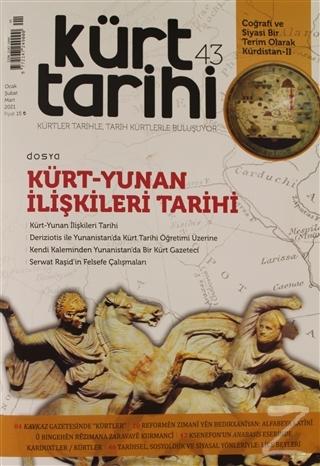 Kürt Tarihi Dergisi Sayı: 43 Ocak - Şubat - Mart 2021 Kolektif