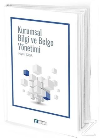 Kurumsal Bilgi ve Belge Yönetimi