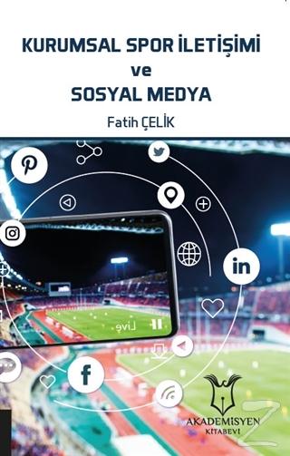 Kurumsal Spor İletişimi ve Sosyal Medya