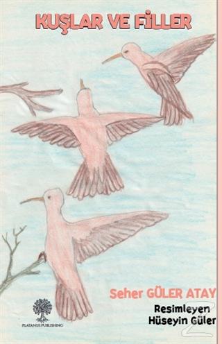 Kuşlar ve Filler
