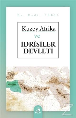 Kuzey Afrika ve İdrisiler Devleti