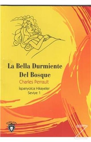 La Bella Durmiente Del Bosque İspanyolca Hikayeler Seviye 1