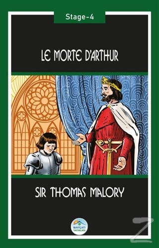 Le Morte d'Arthur (Stage-4) Sir Thomas Malory
