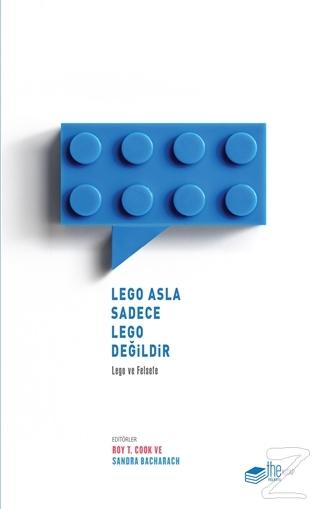Lego Asla Sadece Lego Değildir