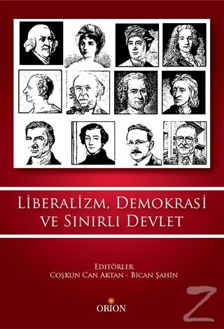 Liberalizm, Demokrasi ve Sınırlı Devlet
