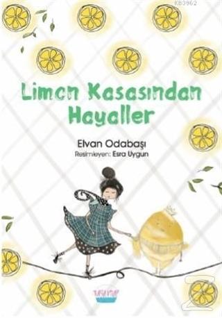 Limon Kasasından Hayaller Elvan Odabaşı