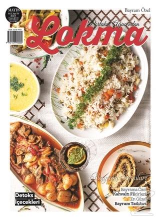 Lokma Aylık Yemek Dergisi Sayı: 78 Mayıs 2021