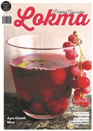Lokma Aylık Yemek Dergisi Sayı: 80 Temmuz 2021