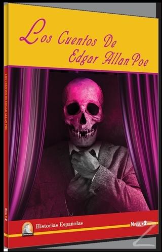 Los Cuentos De Edgar Allan Poe (Nivel 2)