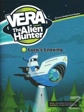 Luca's Leaving - Vera The Alien Hunter 3