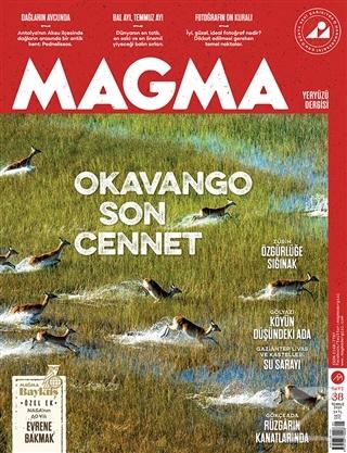 Magma Yeryüzü Dergisi Sayı: 38 Temmuz 2018
