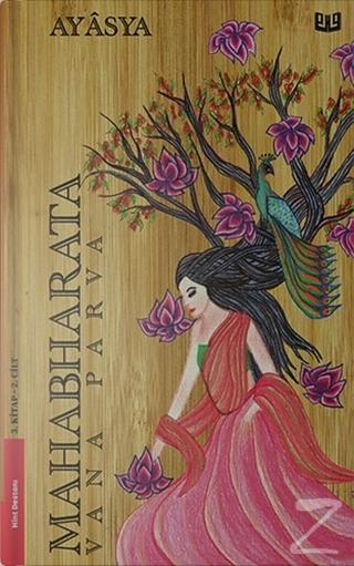 Mahabharata Vana Parva 3.Kitap - 2.Cilt