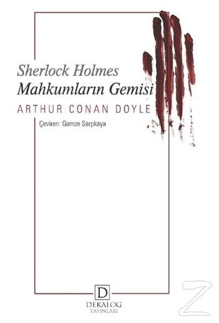 Mahkumların Gemisi - Sherlock Holmes