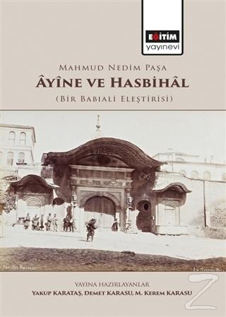 Mahmud Nedim Paşa Ayine ve Hasbihal