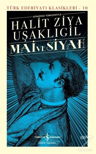 Mai ve Siyah Günümüz Türkçesiyle (Şömizli) (Ciltli)