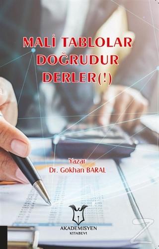 Mali Tablolar Doğrudur Derler(!)