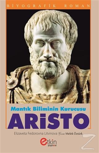 Mantık Bilimin Kurucusu - Aristo