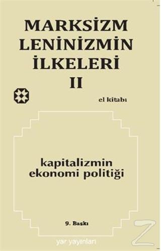 Marksizm, Leninizmin İlkeleri Cilt: 2 Kapitalizmin Ekonomi Politiği