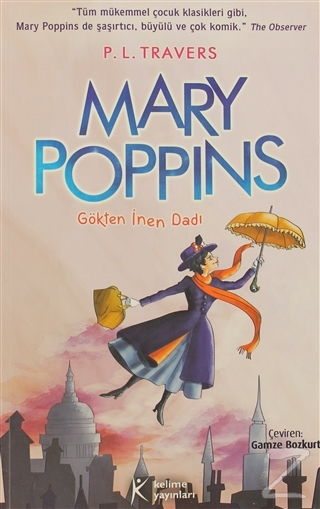 Mary Poppins - Gökten İnen Dadı P. L. Travers