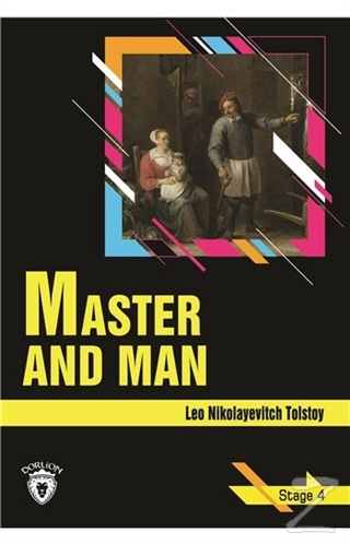 Master and Man - Stage 4 (İngilizce Hikaye)
