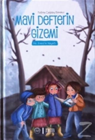 Mavi Defterin Gizemi - Hz. Enesin Hayatı Fatma Çağdaş Börekçi