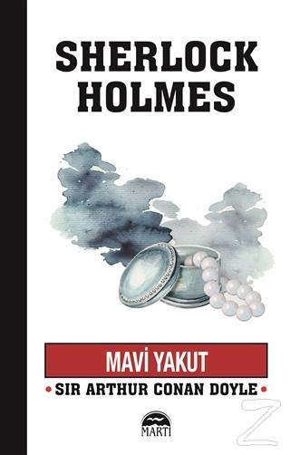 Mavi Yakut - Sherlock Holmes Sir Arthur Conan Doyle
