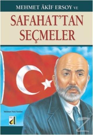 Mehmet Akif Ersoy ve Safahat'tan Seçmeler