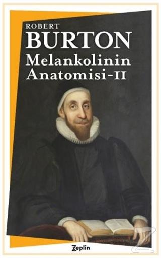Melankolinin Anatomisi- 2. Cilt