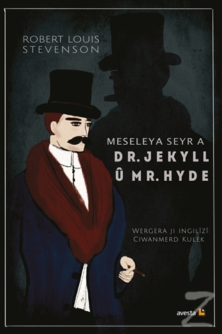 Meseleya Seyr a Dr. Jekyll u Mr. Hyde