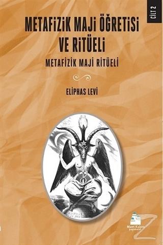 Metafizik Maji Öğretisi ve Ritüeli Cilt 2