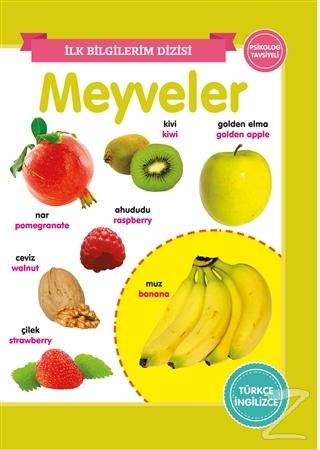 Meyveler – İlk Bilgilerim Dizisi Kolektif