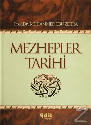 Mezhepler Tarihi (Ciltli)