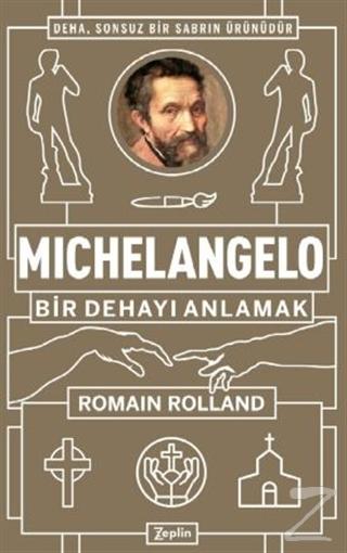 Michelangelo: Bir Dehayı Anlamak