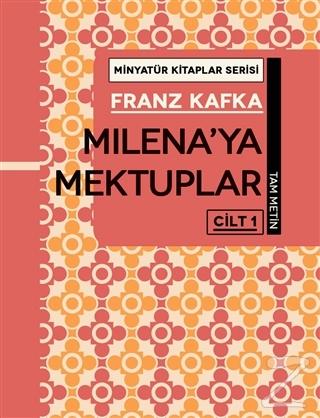 Milena'ya Mektuplar  Cilt 1 - Minyatür Kitaplar Serisi (Ciltli)
